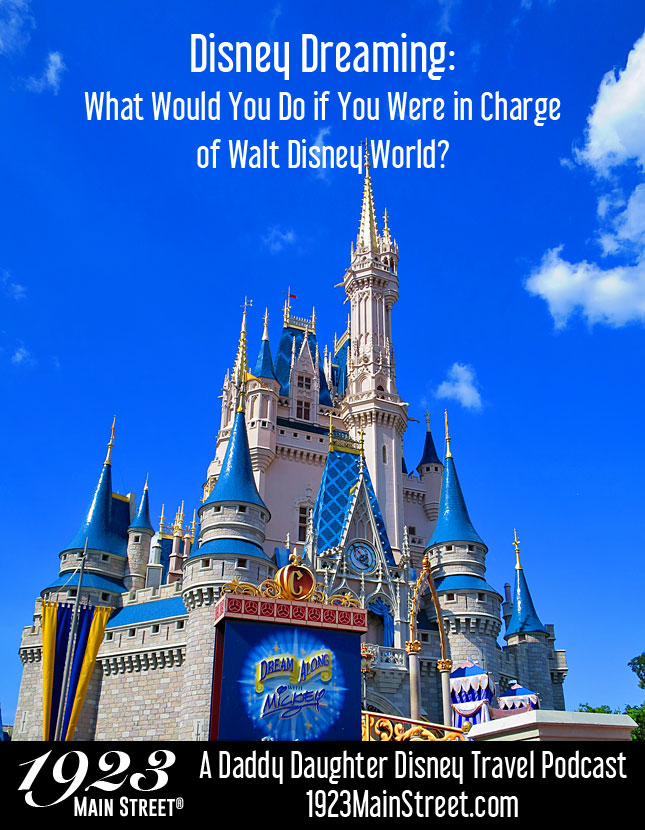 Disney Dreaming: The Disney Travel Podcast Episode 37