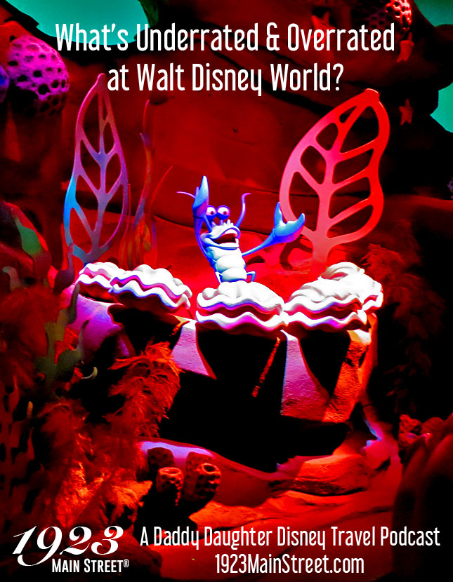 Underrated and Overrated Walt Disney World Podcast